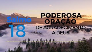 Salmo 18 - Poderosa oração de agradecimento a Deus screenshot 1