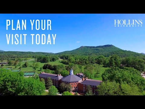 Plan Your Visit Today: Hollins University
