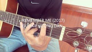 Remember me (2017) - Sơn Tùng MTP Hướng dẫn Guitar