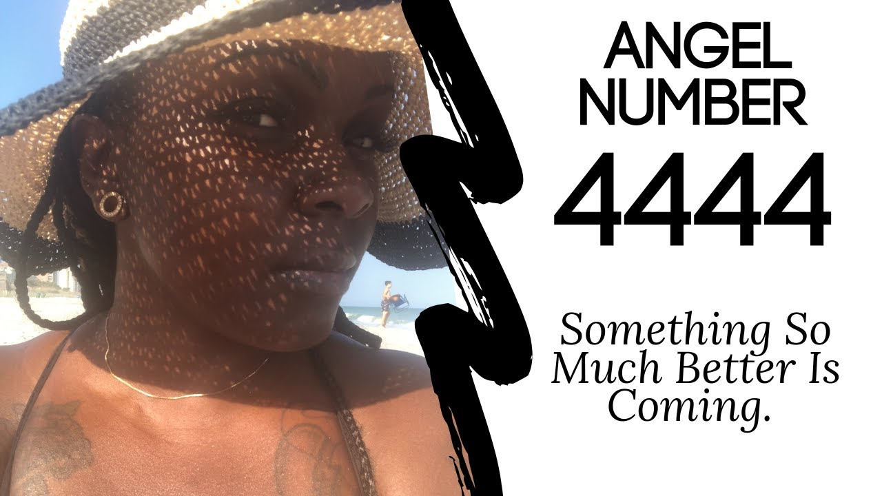 Angel Number 4444:: Something So Much Better Is Coming.✨? #angelnumbers