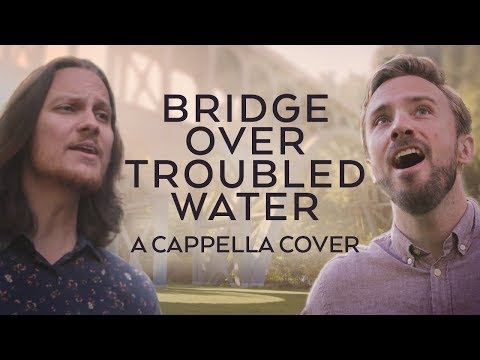 Bridge Over Troubled Water - Simon and Garfunkel feat. Tim Foust!
