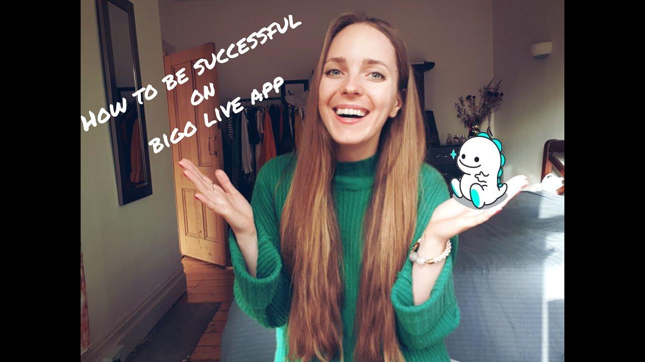 How To Be Successful On Bigo Live App ? |