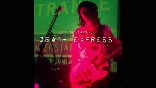 Little Barrie - Golden Age - Taken from the 2017 Album Death Expres...