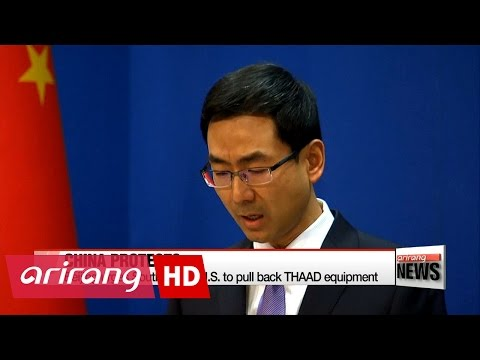Beijing urges South Korea, U.S. to pull back THAAD equipment