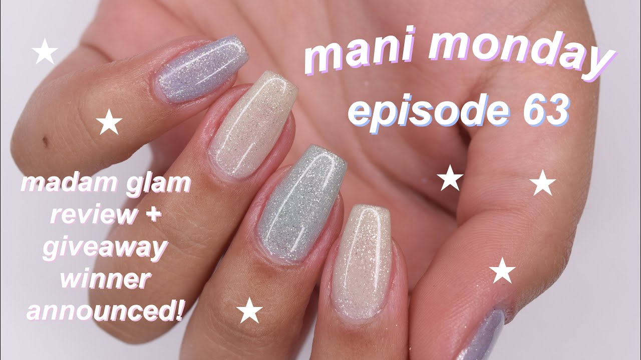 MANI MONDAY | madam glam 6th lust collection review + giveaway winner announced!