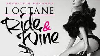 I-Octane - Ride And Wine - January 2015
