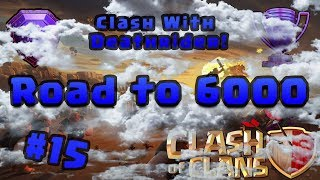 Lets Play Clash of Clans: 15 (Road to 6K) - Season Reset, Beginning of the True 6000 Push