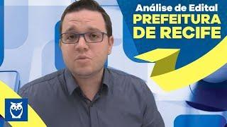 Concurso Prefeitura de Recife: Análise de Edital