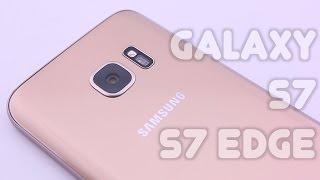 Galaxy S7 | S7 Edge - Primeiras Impressões | Novidades