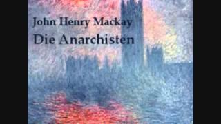 Die Anarchisten Hörbuch Teil 1 - Einleitung; Im Herzen der Weltstadt - John Henry Mackay