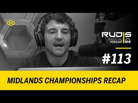 RUDIS Wrestling Podcast #113: Midlands Championships Recap