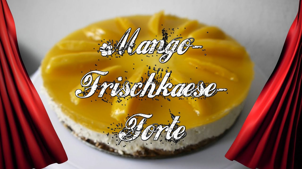rezept mango frischk se torte ostern torte ohne backen kuchen backen muttertag youtube. Black Bedroom Furniture Sets. Home Design Ideas