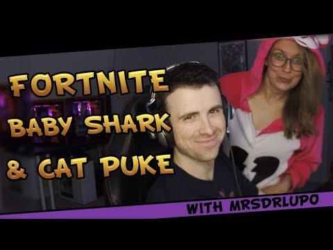 Fortnite - Duos With My Wife MrsDrLupo! Ft. Baby Shark & Cat Puke - September 2018   DrLupo