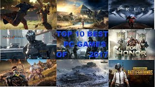 top 10 best pc games of 2017