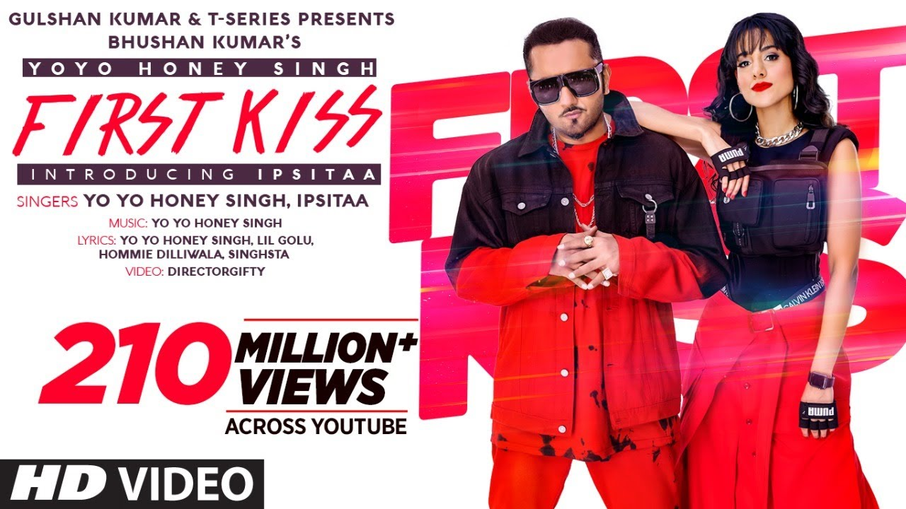 First Kiss: Yo Yo Honey Singh Ft. Ipsitaa | Bhushan Kumar | Lil Golu, Singhsta, Hommie D, DirGifty - download from YouTube for free