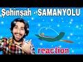 Şehinşah - Samanyolu || Azerbaycan REACTION