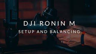 Gambar cover DJI Ronin M Setup and Balancing Tutorial