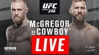 Conor McGregor vs Donald Cerrone Live Stream HD - McGregor vs Cowboy Full Fight 2019 UFC 246 LIVE