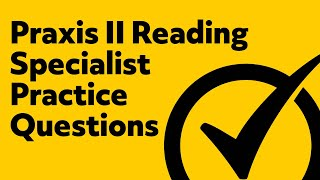 Free Praxis II (5301) Reading Specialist Exam Practice Questions
