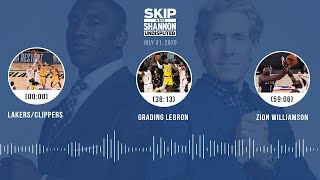 Lakers/Clippers, Grading LeBron, Zion Williamson (7.31.20) | UNDISPUTED Audio Podcast