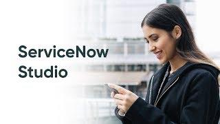 ServiceNow Studio Overview