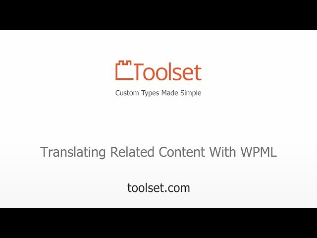 Translating Related Content Using WPML