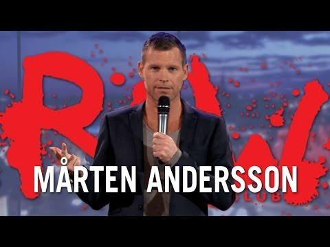 Det är utsidan som ger insidan chansen  Mårten Andersson  RAW COMEDY