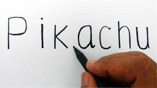 How to turn word PIKACHU into a cartoon