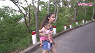 Go Hiking On The Mountain With Beautiful Mom And Her Cute Baby - Part 1   ỐC Family