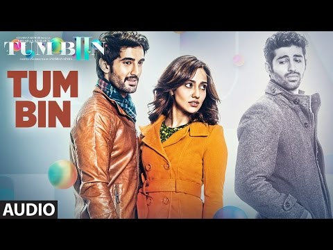 Tum Bin Full Song (Audio) Ankit Tiwari |...