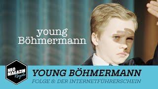 Young Böhmermann Folge 8 - Der Internetführerschein   NEO MAGAZIN ROYALE mit Jan Böhmermann