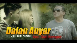 Didi Kempot - Dalan Anyar (Official Music Video) New Release 2018