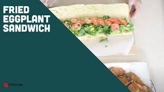 Fried eggplant sandwich |  Sandwich de berenjena frita