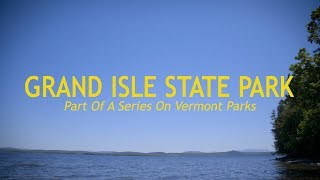 Grand Isle State Park | Vermont State Parks | Heritage Toyota