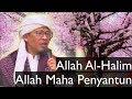 Kajian Marifatullah Aa Gym Allah al-Halim (penyantun) 5 April 18