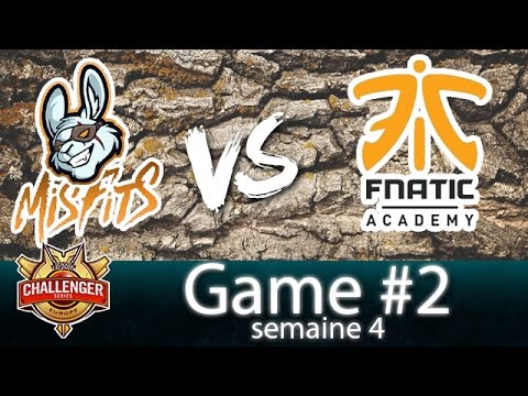 FNATIC ACADEMY VS MISFITS • GAME 2 - CHALLENGER SERIES SEMAINE 4