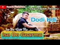 Ise Do Goar Mu Voc Dodi Kdi Lagu Tapsel Madina Terbaru  Namiro Production  Mp3 - Mp4 Download