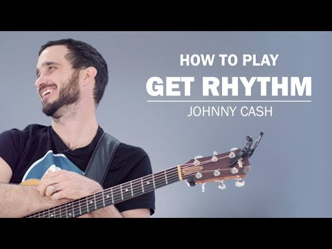 Get Rhythm (Johnny Cash) | How To Play | Beginner Guitar Lesson