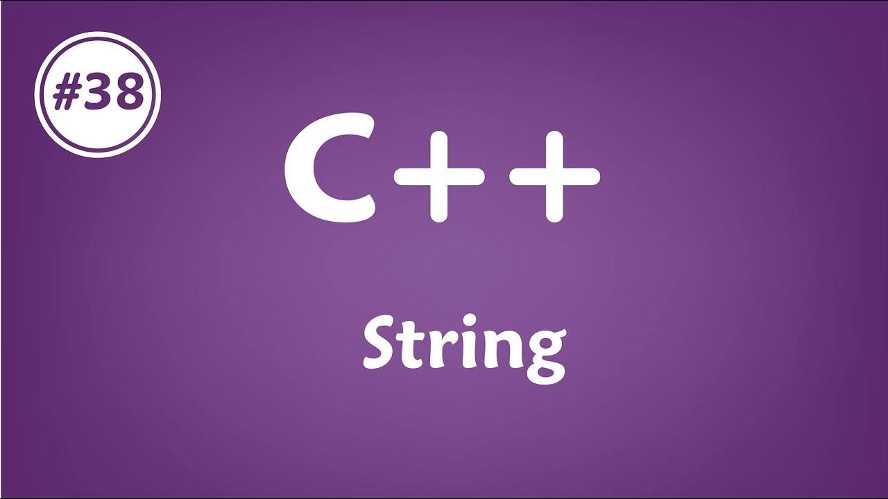 #38 [c++] – String