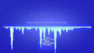 Patla Dupatta Fadu Cheekh Vib Mix by DJ Jitendra & Lalit Jmd
