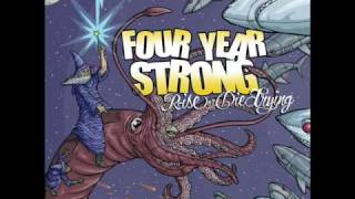Heroes Get Remember Legends Never Die - Four Year Strong