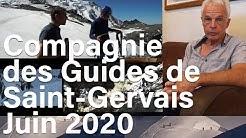 Compagnie des Guides du Val Montjoie Saint-Gervais Mont-Blanc montagne alpinisme infos juin 2020