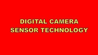 Digital Camera Sensor Technology - Part1 Does Size Matter?