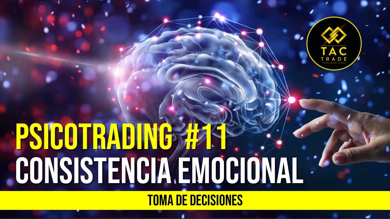 Psicotrading #11:Toma de decisiones