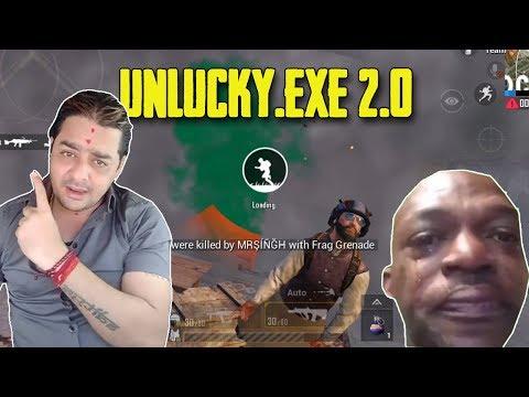 UNLUCKY.EXE 2.0 | PUBGMOBILE.EXE