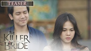The Killer Bride Episode 19 Teaser