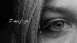 Fragile ~ Delta Goodrem[with lyrics]