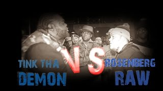 TINK THA DEMON VS ROSENBERG RAW / HOSTED BY ARP / SPITTAZ LEAGUE