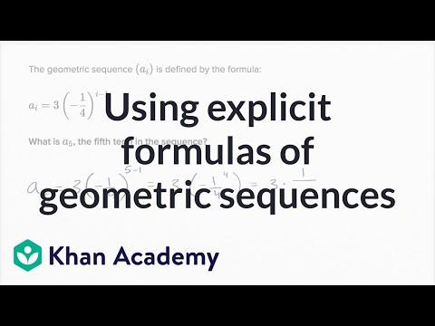 Using explicit formulas of geometric sequences | Mathematics I | High School Math | Khan Academy