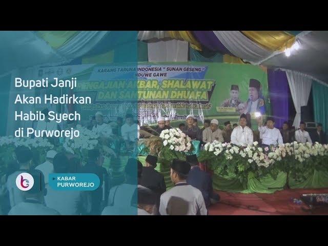 Bupati Janji Akan Hadirkan Habib Syech di Purworejo